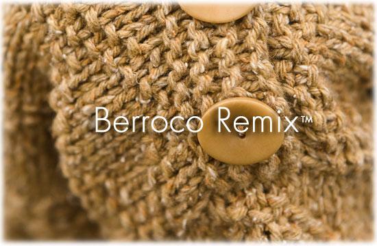 Berroco Remix™
