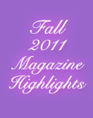 Fall 2011 Magazine Highlights